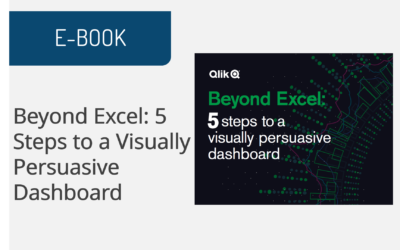 Beyond Excel: 5 Steps to a Visually Persuasive Dashboard